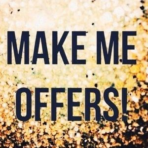 Make me offers! 💕